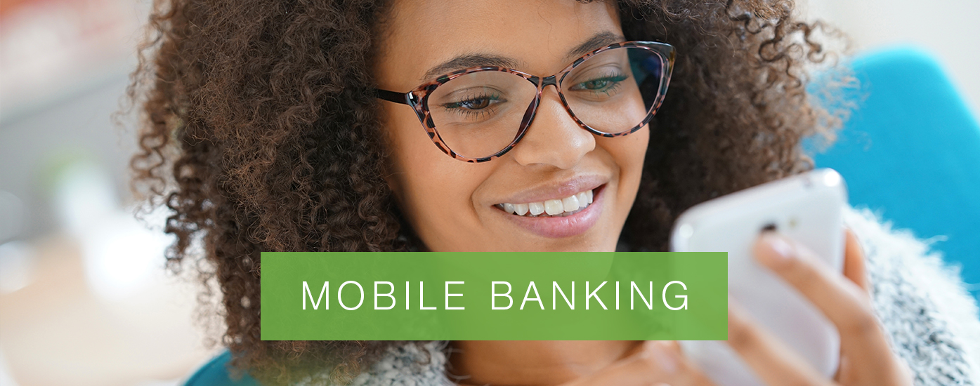 "Lady with glasses reading off of cell phone with banner that reads, ""Mobile Banking"""